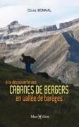 A la découverte des cabanes de bergers en vallée de Barèges