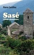Sasé, village abandonné