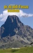 Autour du Pic du Midi d'Ossau et du Balaïtous