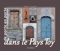 De porte en porte dans le Pays Toy