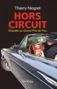 Hors circuit, enquête au Grand Prix de Pau