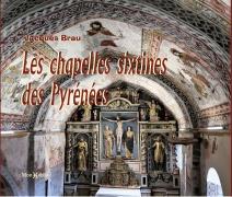 La chapelle Sixtine des Pyrénées