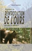 Pourquoi la réintroduction de l'ours est-elle si difficile ?