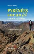 Pyrénées sur un fil : Hautes-Pyrénées