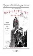 Bat-Laetouse ou Marmuret (aux Pyrénées)