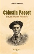 Célestin Passet, un guide aux Pyrénées