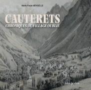 Cauterets, chroniques du village oublié