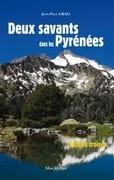 Deux savants dans les Pyrénées, destins croisés