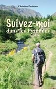 Suivez-moi dans les Pyrénées