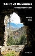 D'Aure et Baronnies, les contes de l'estaret