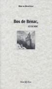 Bos de Bénac, légende