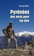 Pyrénées, des mots pour les dire