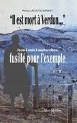 """""""Il est mort à Verdun"""" : Jean-Louis Lasplacettes, fusillé pour l'exemple"""