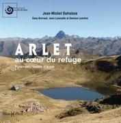 Arlet, au coeur du refuge