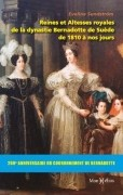 Reines et Altesses royales de la dynastie Bernadotte de Suède de 1810 à nos jours