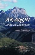 Aragon, terre de légendes