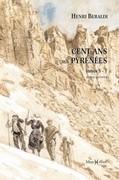 Cent ans aux Pyrénées (tomes 5 à 7)