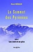 Le Sommet des Pyrénées - tome 1 : Les Cent et un pics