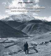 Les vallées d'Aure, Louron et Bareilles entre tradition et modernité