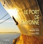 Le Port de Bayonne