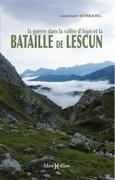 La Guerre dans la vallée d'Aspe et la bataille de Lescun