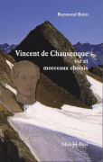 Vincent de Chausenque, vie et morceaux choisis