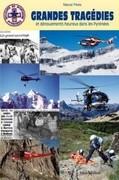 """Grandes tragédies et dénouements heureux dans les Pyrénées : ces """"héros"""" discrets du secours en montagne"""