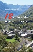 12 train-train au pays de Pyrène