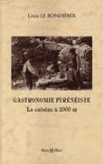 Gastronomie pyrénéiste : la cuisine à 2000 mètres