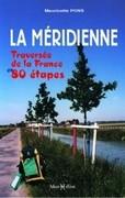 La Méridienne : traversée de la France en 80 étapes