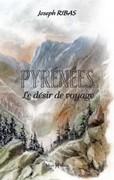 Pyrénées, le désir de voyage