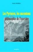 Les Pyrénées, les ascensions et la philosophie de l'exercice