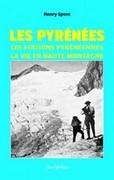 Les Pyrénées, les stations d'altitude, la vie en haute montagne