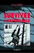 Survivre à l'impensable