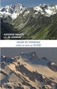 Massif du Vignemale : notice et carte au 20000e